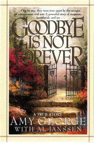 Goodbye is Not Forever